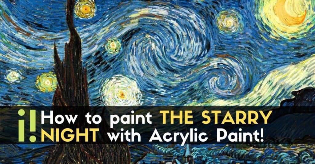 How to paint THE STARRY NIGHT with Acrylic Paint!