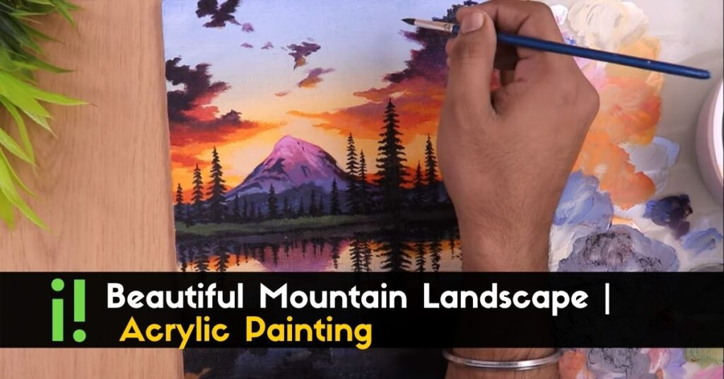 Beautiful Mountain Landscape _ Acrylic Painting (1)