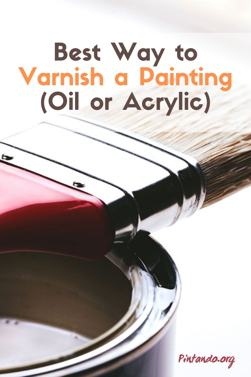 Best Way to Varnish a Painting (Oil or Acrylic)