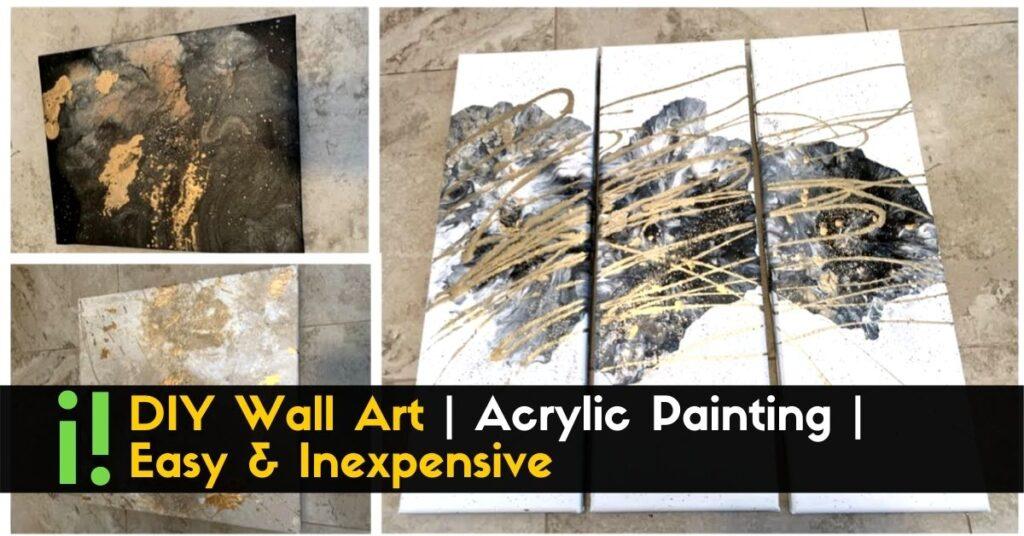 DIY Wall Art _ Acrylic Painting _ Easy & Inexpensive (1)