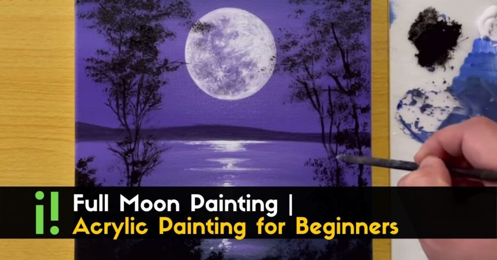 Full Moon Painting _ Acrylic Painting for Beginners _ STEP by STEP (1)