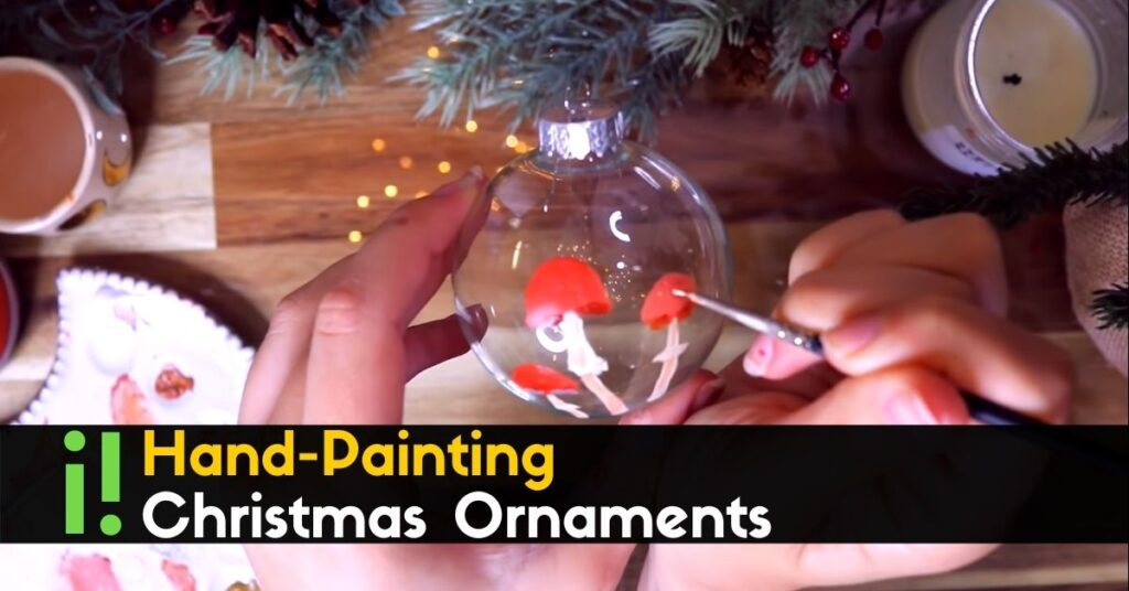 Hand-Painting Christmas Ornaments (1)
