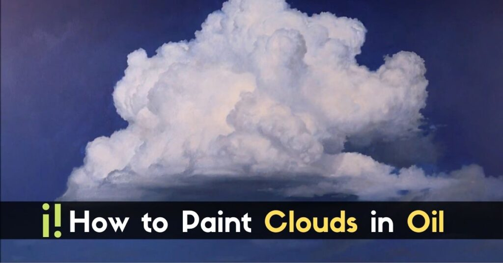 How to Paint Clouds in Oil