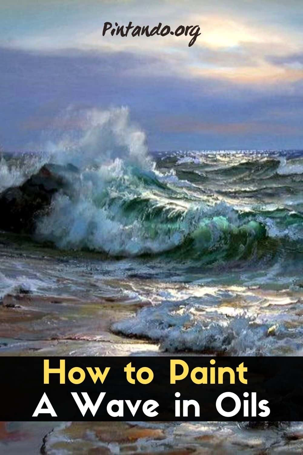 How to paint a WAVE in OILS - Get that SHINY EFFECT!-min