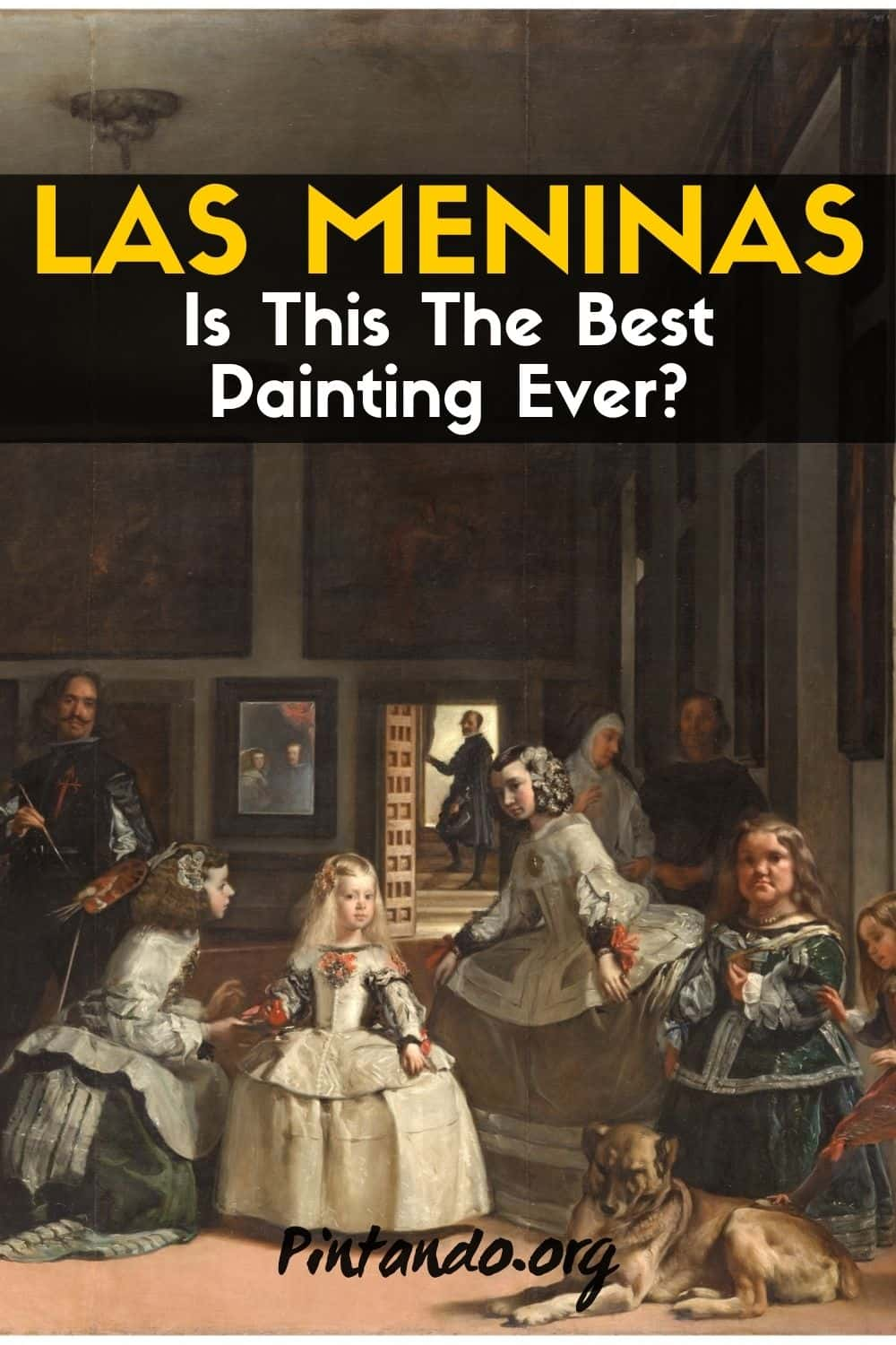 Las Meninas_ Is this the best painting ever_-min