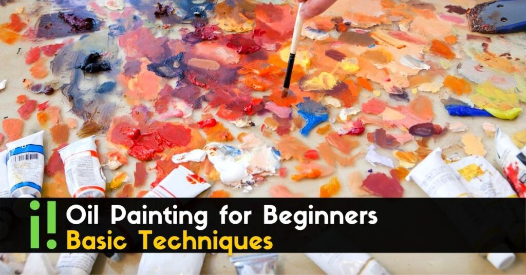 Oil Painting for Beginners - Basic Techniques + Step by Step Demonstration