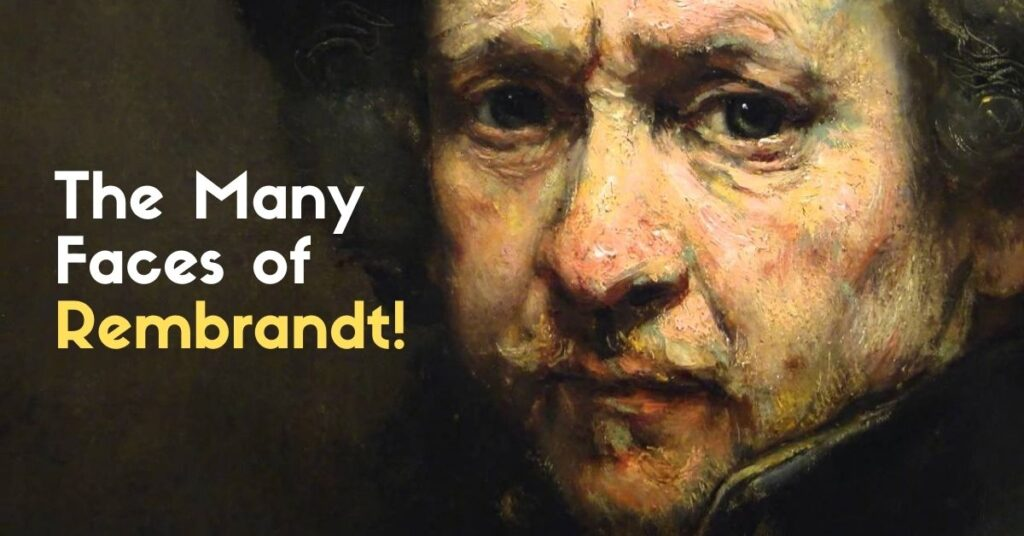 The Many Faces of Rembrandt