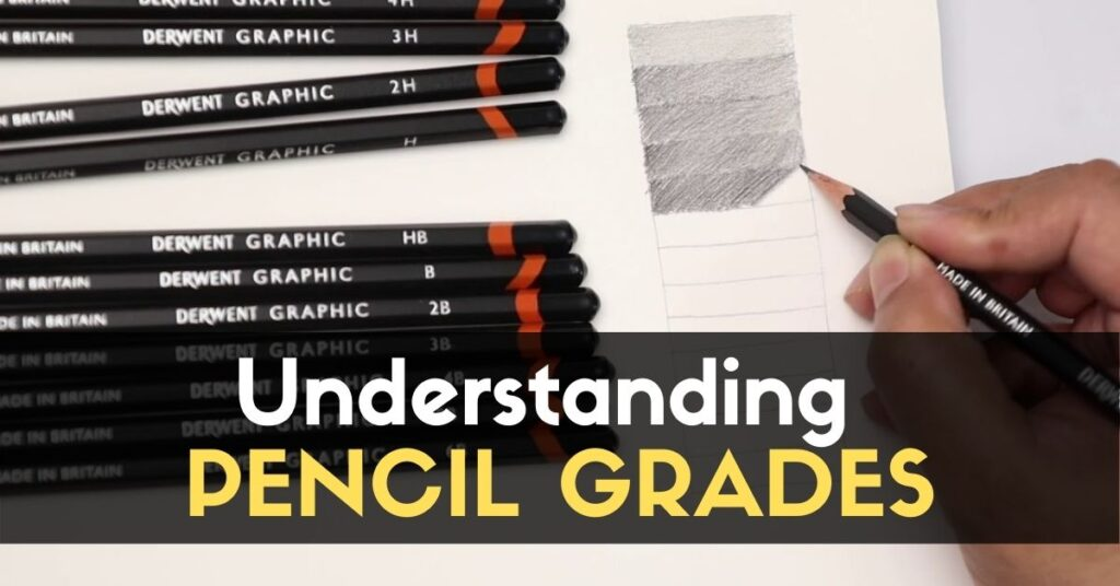 Understanding PENCIL GRADES