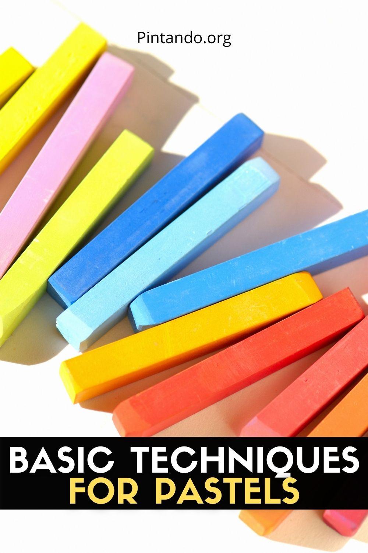 BASIC TECHNIQUES FOR PASTELS