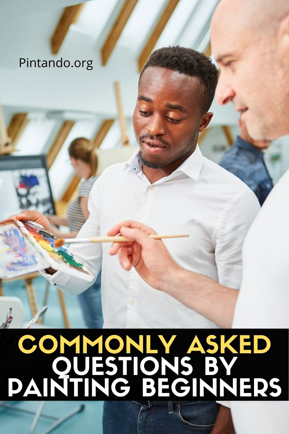 COMMONLY ASKED QUESTIONS BY PAINTING BEGINNERS