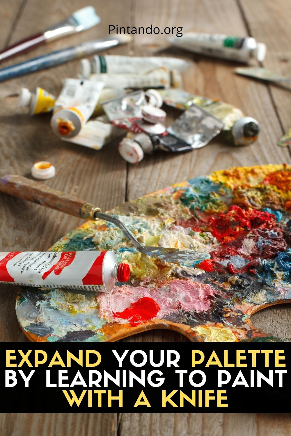 EXPAND YOUR PALETTE BY LEARNING TO PAINT WITH A KNIFE