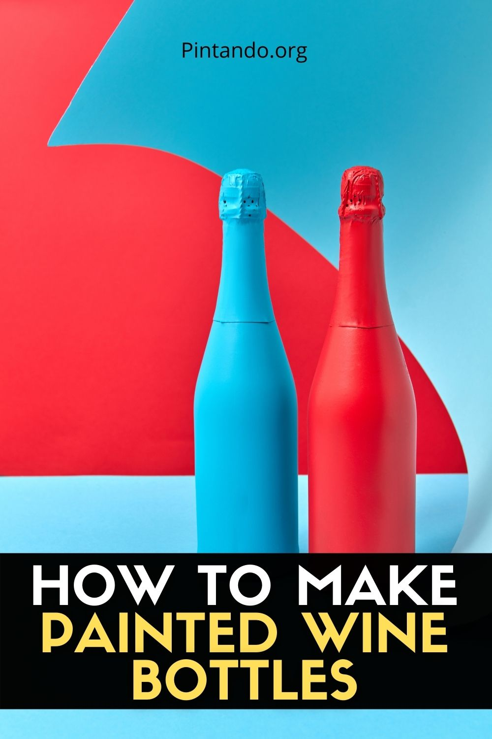 HOW TO MAKE PAINTED WINE BOTTLES