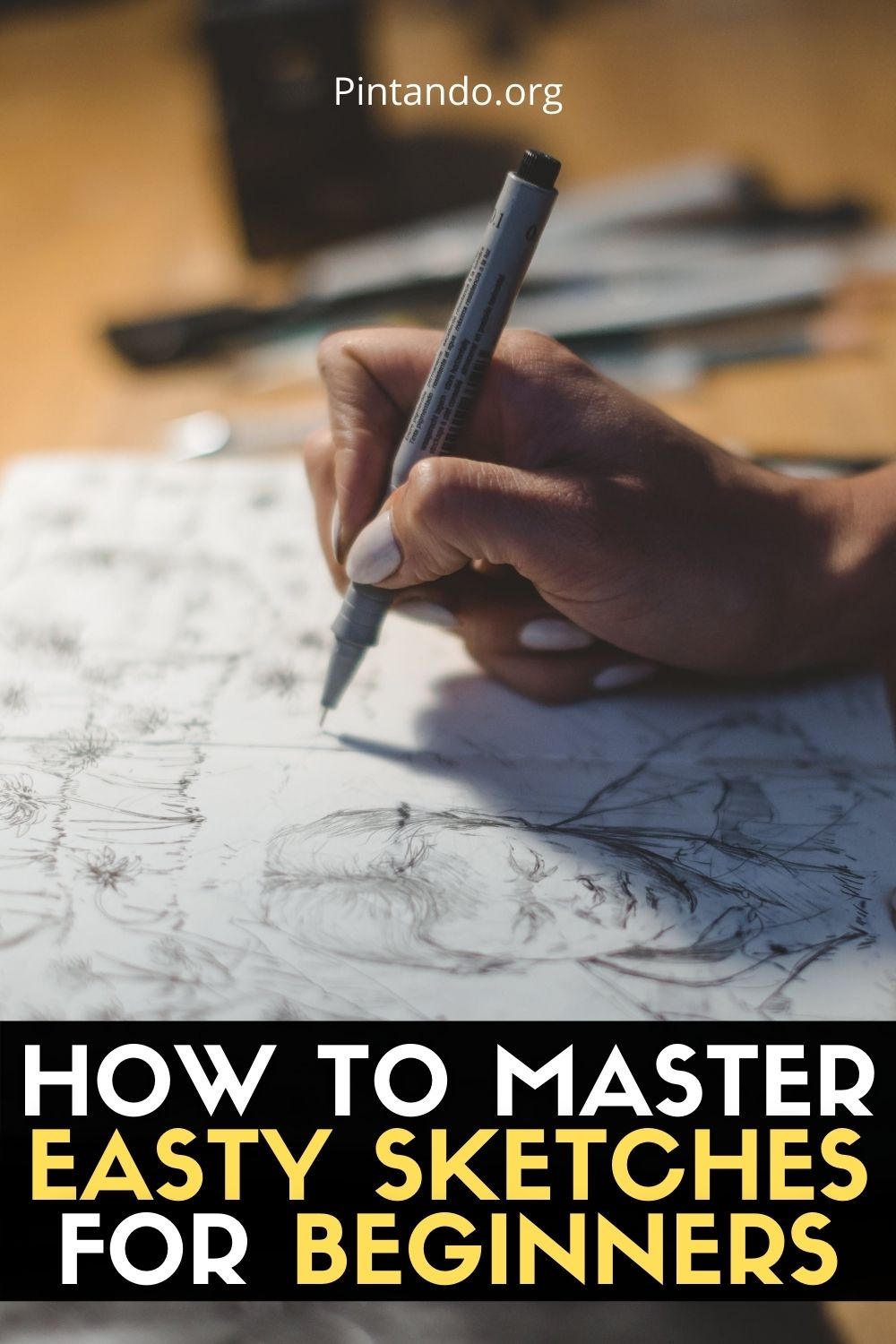 HOW TO MASTER EASTY SKETCHES FOR BEGINNERS