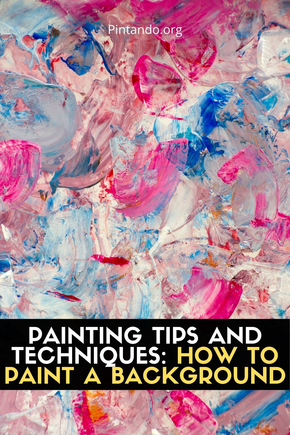 PAINTING TIPS AND TECHNIQUES HOW TO PAINT A BACKGROUND