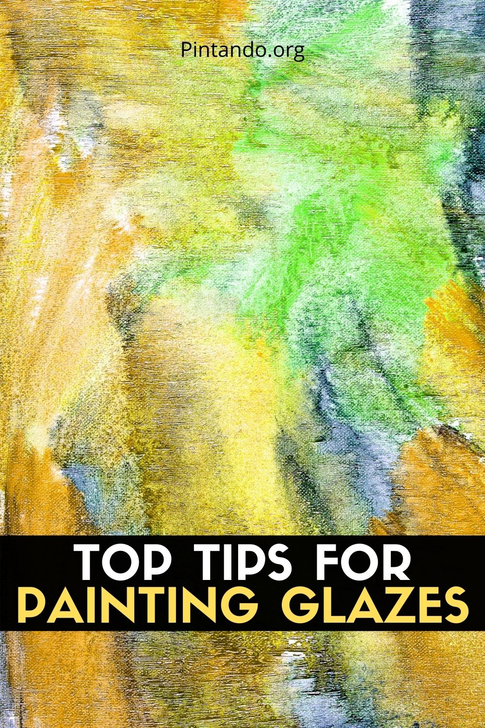 TOP TIPS FOR PAINTING GLAZES