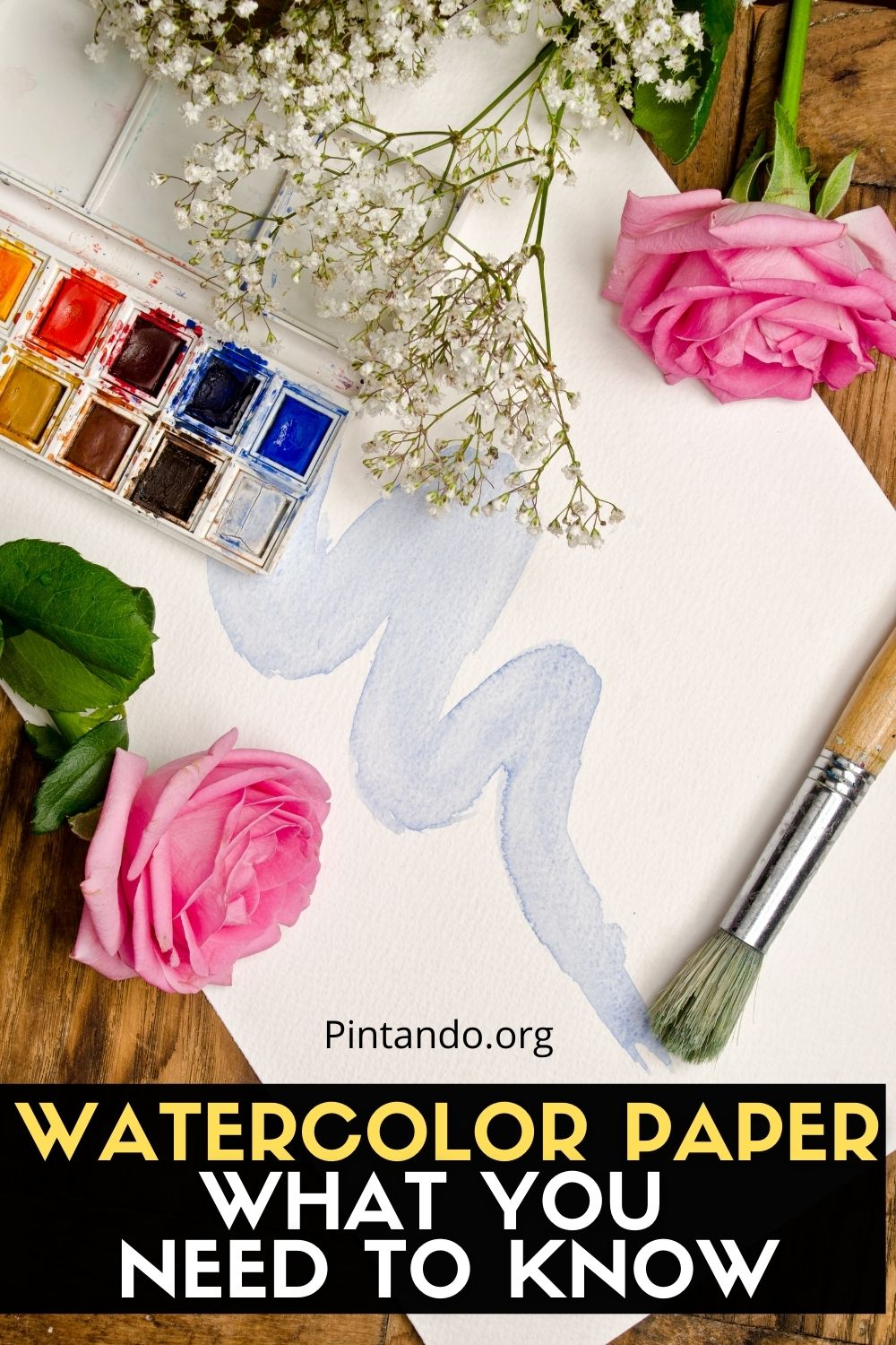 WATERCOLOR PAPER WHAT YOU NEED TO KNOW