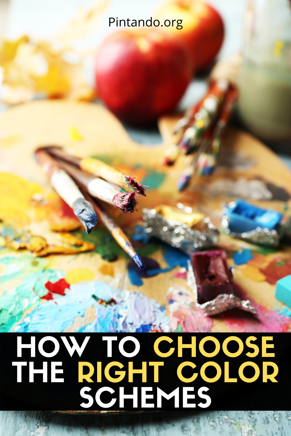 HOW TO CHOOSE THE RIGHT COLOR SCHEMES