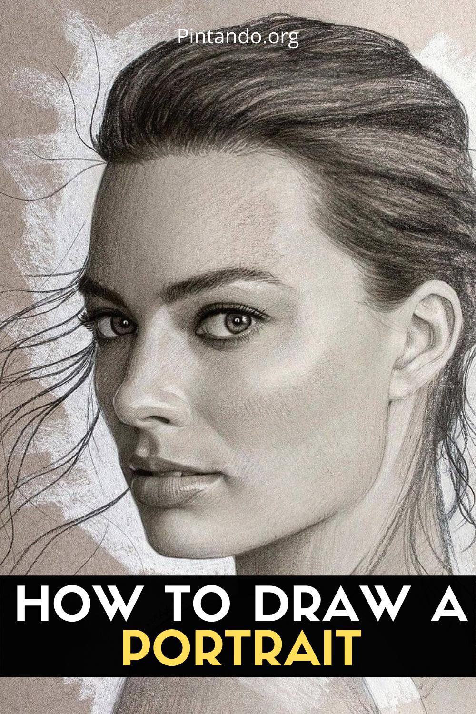 HOW TO DRAW A PORTRAIT (1)